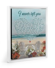I Never Left You I Watch You Every Day 11x14 White Floating Framed Canvas Prints thumbnail