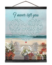 I Never Left You I Watch You Every Day 16x20 Black Hanging Canvas thumbnail
