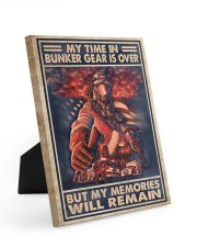 My Time In Bunker Gear Is Over But My Memories  8x10 Easel-Back Gallery Wrapped Canvas thumbnail