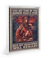 My Time In Bunker Gear Is Over But My Memories  11x14 White Floating Framed Canvas Prints thumbnail