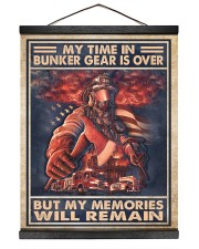 My Time In Bunker Gear Is Over But My Memories  16x20 Black Hanging Canvas thumbnail