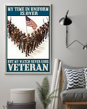 Veteran Gift My Time In Uniform Is Over But My Watch Never Ends 24x36 Poster lifestyle-poster-1