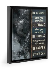 Be Strong When Weak Be Brave When Scared Veteran 11x14 Black Floating Framed Canvas Prints thumbnail