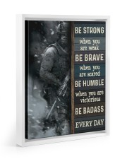Be Strong When Weak Be Brave When Scared Veteran 11x14 White Floating Framed Canvas Prints thumbnail