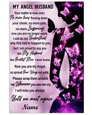 Family Gift My Angel Husband I Will Miss Your Battle Is Now Over Butterfly 24x36 Poster front
