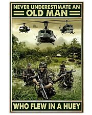 Never Underestimate An Old Man Who Flew In A Huey 11x17 Poster front