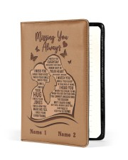 Missing You Always I Am There to Keep You Strong Medium - Leather Notebook front