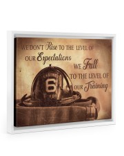 We Don't Rise To The Level Of Our Expectations  14x11 White Floating Framed Canvas Prints thumbnail
