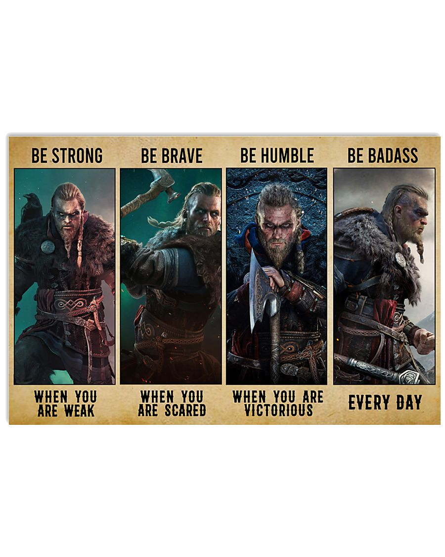 Viking Be Strong Be Brave Be Humble Be Badass 24x16 Poster