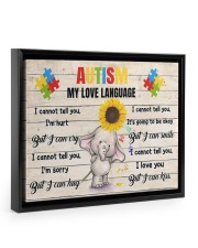 Autism My Love Language I Cannot Tell You I'm Hurt 14x11 Black Floating Framed Canvas Prints thumbnail