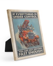 If Everything Is Under Control 8x10 Easel-Back Gallery Wrapped Canvas thumbnail