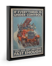 If Everything Is Under Control 11x14 Black Floating Framed Canvas Prints thumbnail