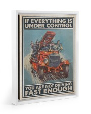 If Everything Is Under Control 11x14 White Floating Framed Canvas Prints thumbnail