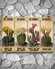 Gardening Gift Succulent Cactus Be Strong When Weak Be Brave Be Humle Be Badass 36x24 Poster aos-poster-landscape-36x24-lifestyle-12