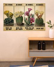 Gardening Gift Succulent Cactus Be Strong When Weak Be Brave Be Humle Be Badass 36x24 Poster poster-landscape-36x24-lifestyle-22