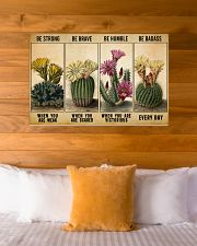 Gardening Gift Succulent Cactus Be Strong When Weak Be Brave Be Humle Be Badass 36x24 Poster poster-landscape-36x24-lifestyle-23