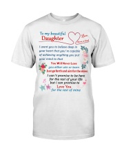 To My Beautiful Daughter Classic T-Shirt tile