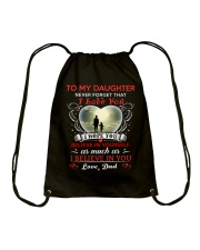 To My Daughter Believe You Drawstring Bag thumbnail