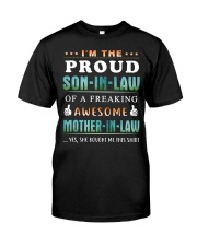 Im The Proud SON-IN-LAW Classic T-Shirt front