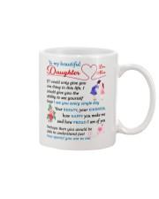 To My Beautiful Daughter Mug front