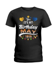 May 18th Birthday Gift T-Shirts Ladies T-Shirt thumbnail