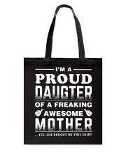 PROUD DAUGHTER - MOTHER Tote Bag thumbnail