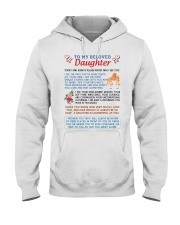 To My Beloved Daughter Hooded Sweatshirt thumbnail