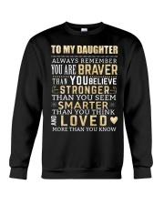 To My Daughter Crewneck Sweatshirt thumbnail