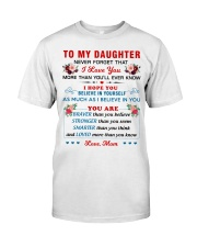 To My Daughter Classic T-Shirt thumbnail