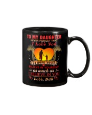 TO MY DAUGHTER BELIEVE - DAD Mug tile