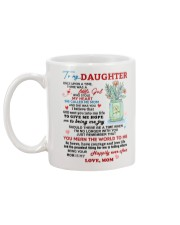 To My Daughter - Love Mom Mug Mug back