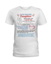 To My Beloved Daughter Ladies T-Shirt tile
