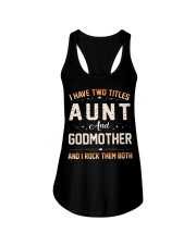 I HAVE TWO TITLES AUNT AND GODMOTHER Ladies Flowy Tank thumbnail
