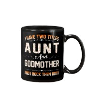I HAVE TWO TITLES AUNT AND GODMOTHER Mug thumbnail