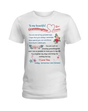 To My Beautiful Granddaughter Ladies T-Shirt thumbnail