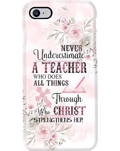 Never Underestimate A Teacher Phone Case D19T9