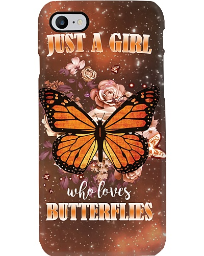 A Girl Loves Butterflies Phone Case YTH7