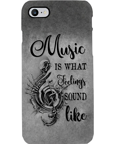 Music Is What Feelings Sound Like Phone Case YHN2