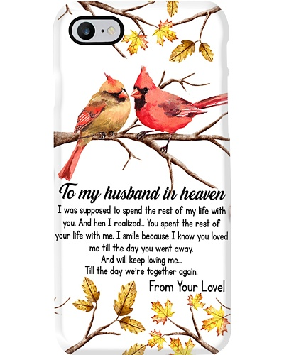To My Husband In Heaven Phone Case YCT8