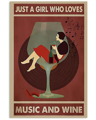 A Girl Loves Music And Wine Vertical Poster YLT8