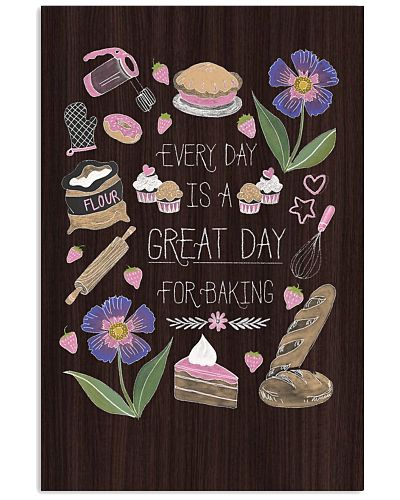 Everyday Is Great For Baking Vertical Poster YTL4