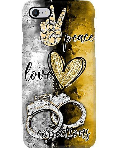 Peace Love Corrections Phone Case HU29