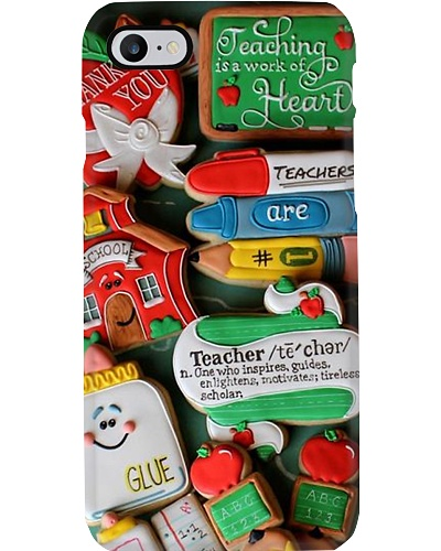 Teaching Is A Work Of Heart Phone Case YCT8