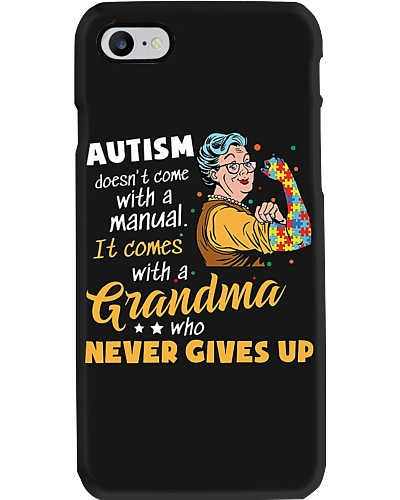 Grandma Never Gives Up Phone Case CH03