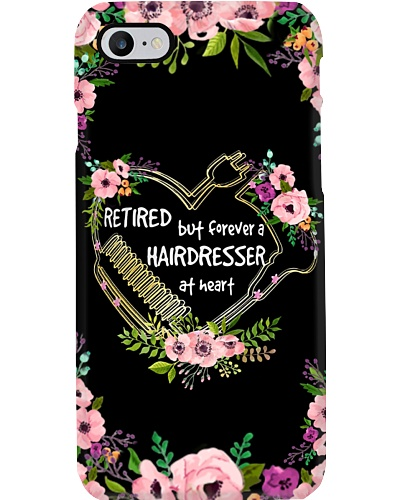 Retired But Forever A Hairdresser Phone Case CH03