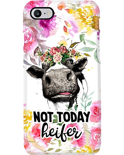 Not Today Heifer Phone Case M09T9