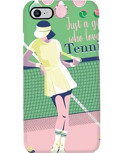 Just A Girl Who Loves Tennis Phone Case YHT7