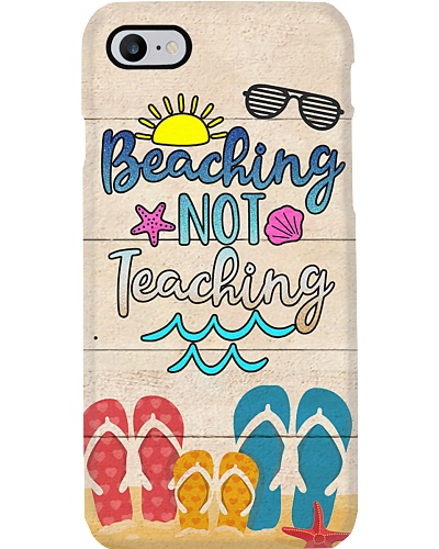 Beaching Not Teaching Phone Case QE25