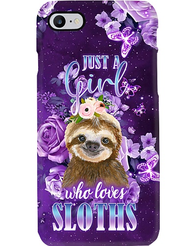 Just A Girl Who Loves Sloths Phone Case QE25