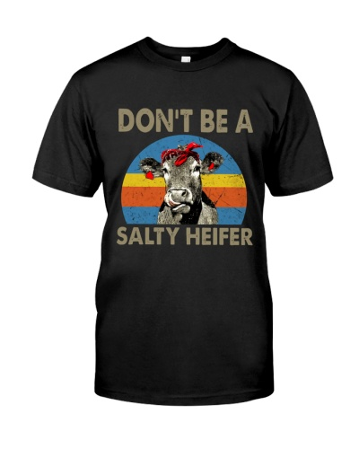 Don't be a salty heifer T19A9
